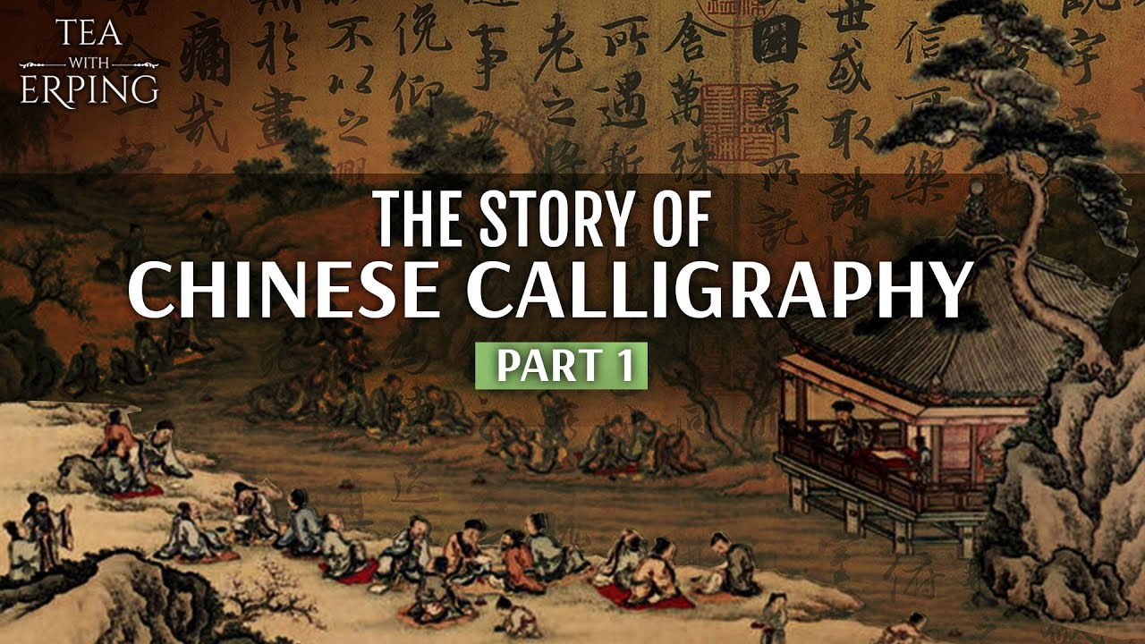 The Story of Chinese Calligraphy Part 1