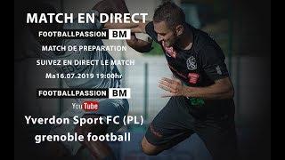 Yverdon Sport FC (PL)-Grenoble football Ma.16.07.2019 19:00 Hr