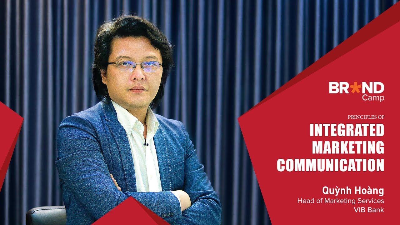 Brand Camp Trailer: Principles of IMC (Mr. Hoàng Bảo Nguyên Quỳnh)