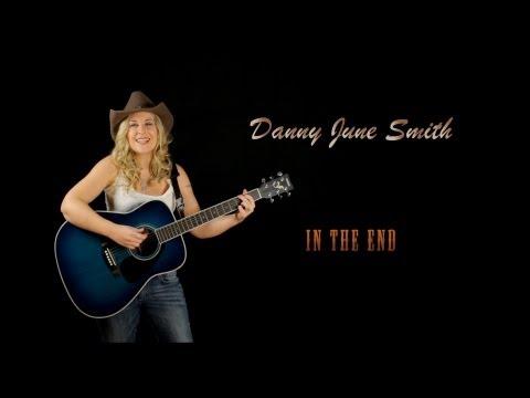 Danny June Smith  In The End  Music Video