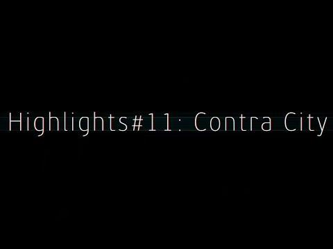 Highlights#11: Contra City