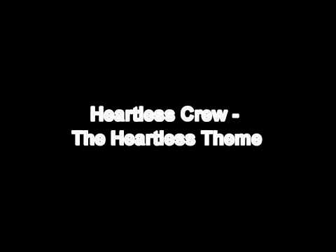 Heartless Crew - The Heartless Theme HD*