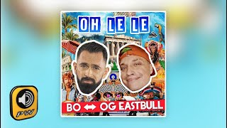 BO_&_OG_Eastbull_-_Oh_Le_Le_(Bella_Giornata)_-_Official_Music_Video