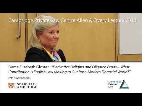 'Derivative Delights and Oligarch Feuds': 2013 Allen & Overy Lecture