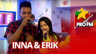 INNA - Ruleta (feat. Erik) ProFM LIVE Session