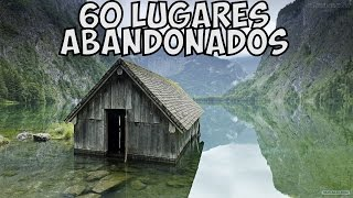 Os 60 Lugares Abandonados bem Interessantes (Somente Fotos)