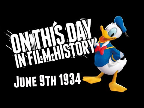 Donald Duck! - On This Day In Film History - June 9th