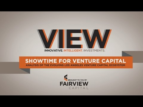 View: Showtime for Venture Capital in Los Angeles
