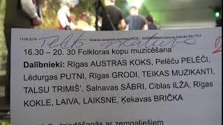 """00077 BALTICA 2018 """"Baltica 2018"""" noslēguma SAULGRIEŽU DANČU NAKTS folkloras kopu muzicēšana"""