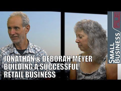 Building a Successful Retail Business - Jonathan and Deborah Meyer