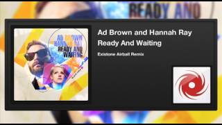 Скачать Ad Brown And Hannah Ray Ready And Waiting Existone Airball Remix