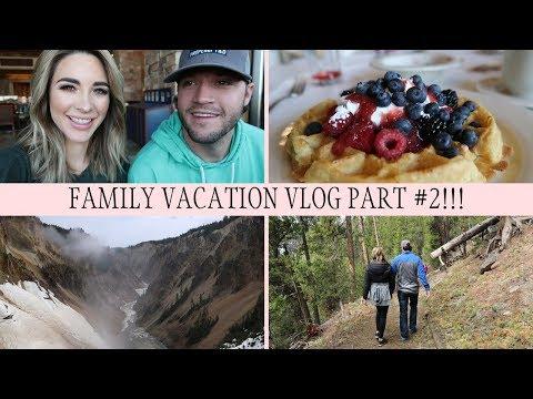 Yellowstone National Park Vacation Travel Vlog - Vacation/Travel Vlog