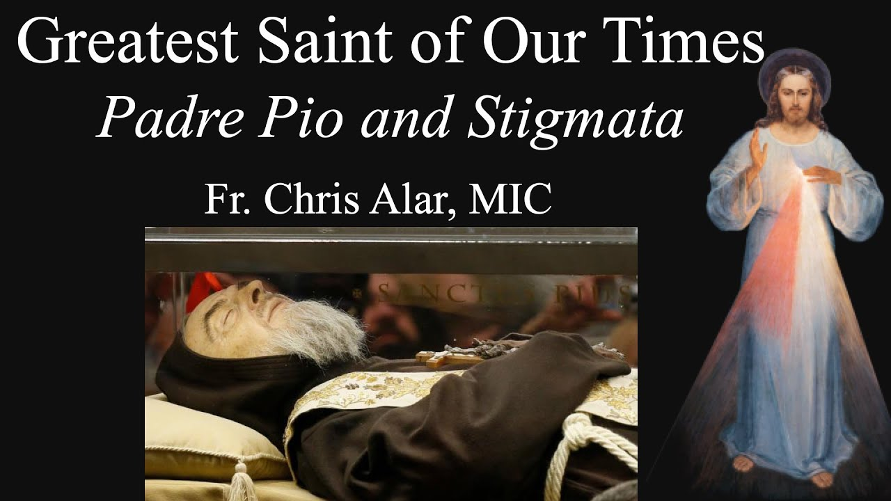 Download Explaining the Faith - The Greatest Saint of Our Times: Padre Pio and the Stigmata