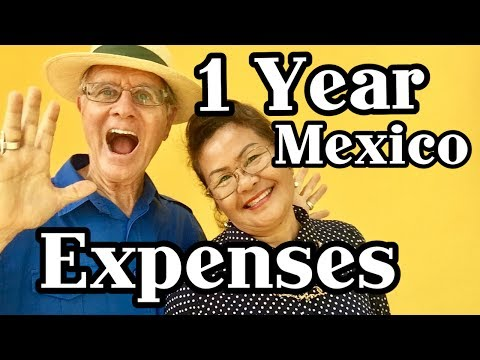 One Year Expenses  Living & Retire In Mexico 2017 Ajijic, Lake Chapala, Guadalajara, Cancun,