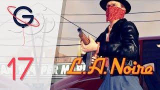 L.A. NOIRE FR #17 : Le destin manifeste