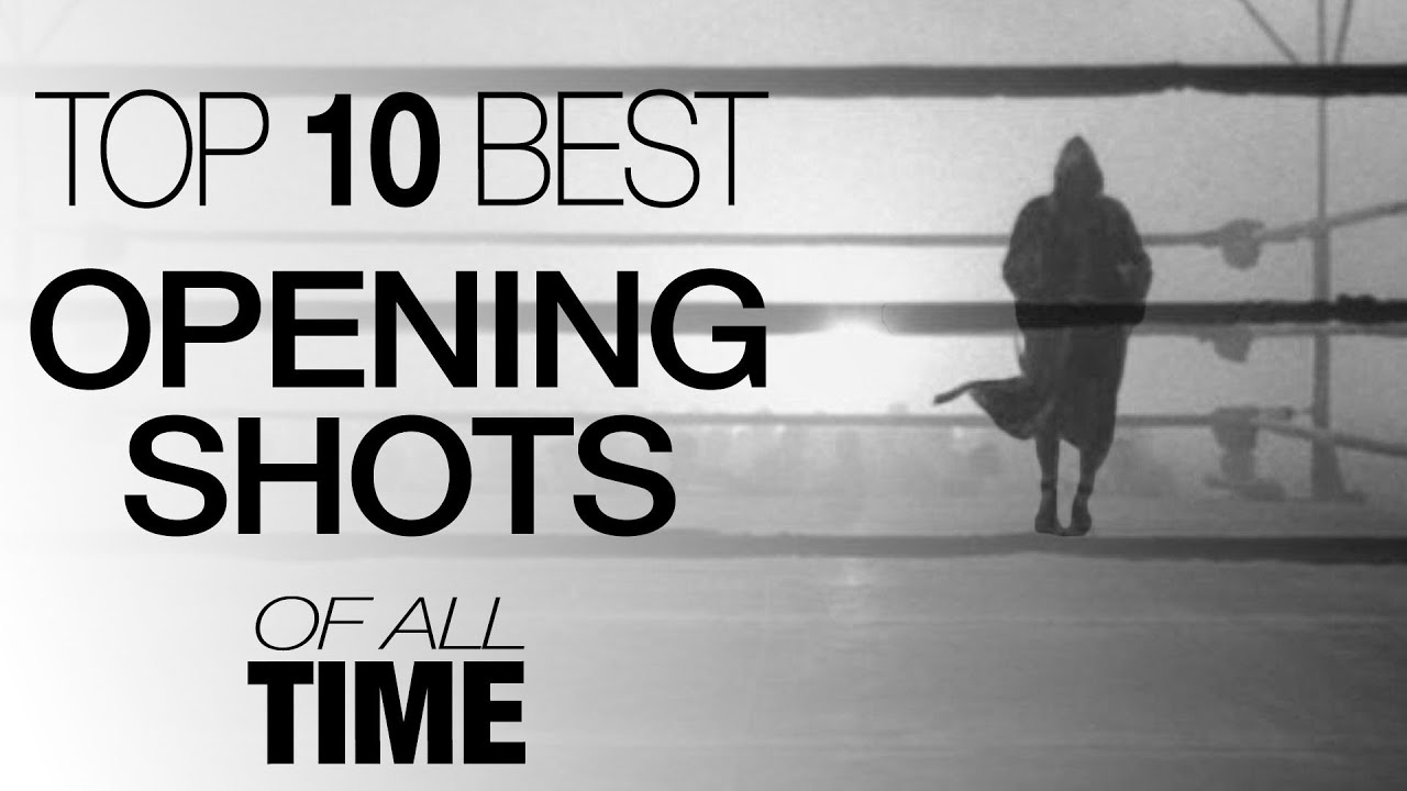 Top 10 Opening Shots of All Time - YouTube