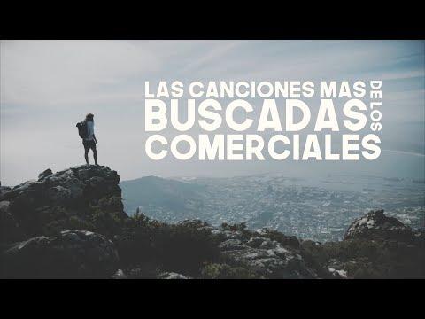 Las Canciones Mas Buscadas De Los Comerciales #11