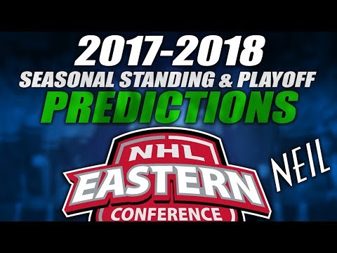 My 2017-18 NHL Eastern Conference Standings & Playoff Prediction