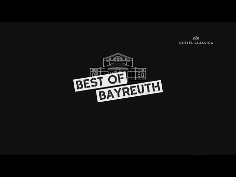 Best of Bayreuth (Part 1)