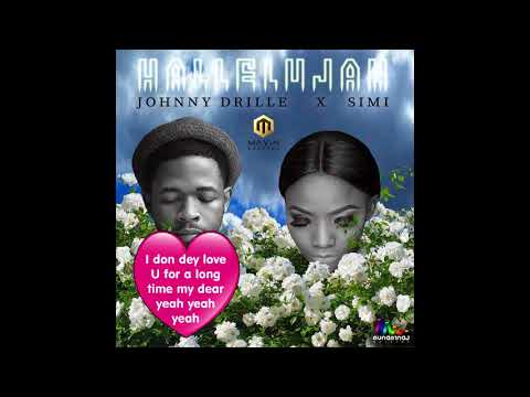 Johnny Drille Ft. Simi — Hallelujah (Official Lyrics video)