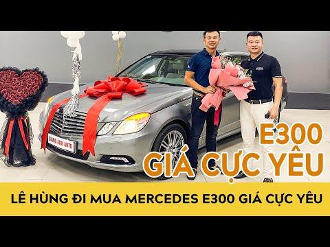 Lê Hùng đi mua xe ô tô cũ Mercedes E300 W212 đẹp long lanh, giá cực yêu | Autodaily