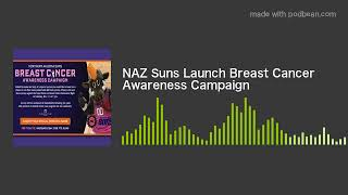 NAZ Suns Launch Breast Cancer Awareness Campaign