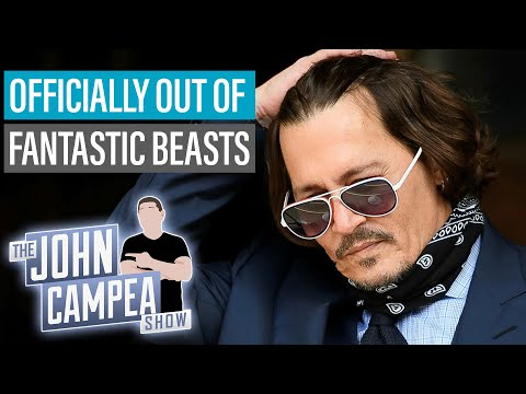 JOHNNY DEPP OFFICIALLY OUT OF FANTASTIC BEASTS - The John Campea Show