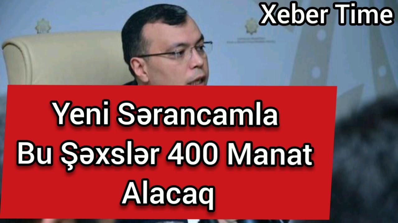 En Son Xeberler - Bu Şəxslər 400 Manat Alacaq - Tecili Xeberler #1
