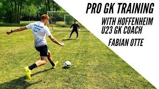 Pro GK Training With TSG Hoffenheim U23 Coach Fabian Otte