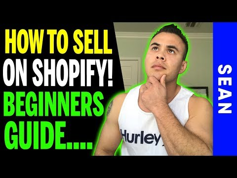 How To Sell on SHOPIFY FOR BEGINNERS thumbnail