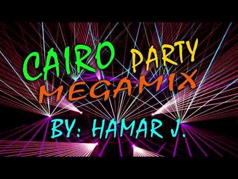 Cairo- Party Megamix  By Hamar J.