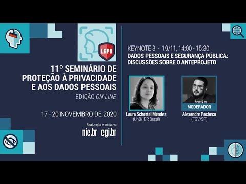 [11° Seminário de Privacidade] Dados pessoais e segurança pública: discussões sobre o anteprojeto