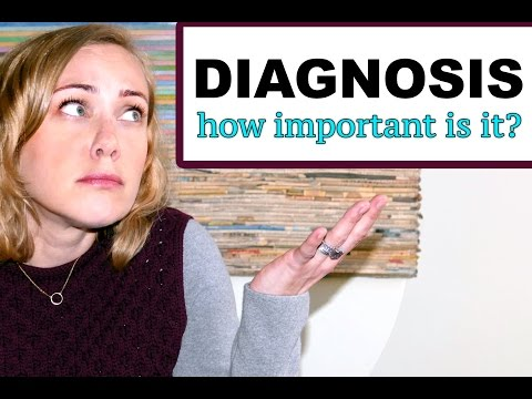 Diagnosis! HOW IMPORTANT IS IT? |  Kati Morton