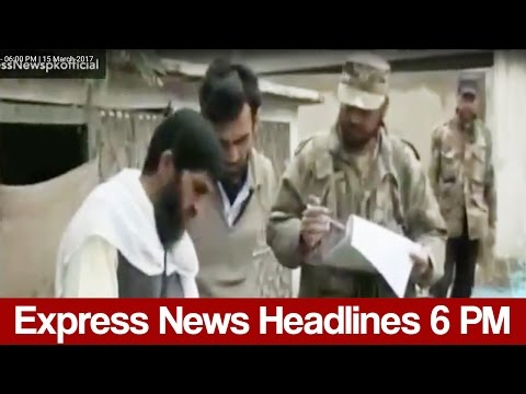 Express News Headlines - 06:00 PM | 15 March 2017