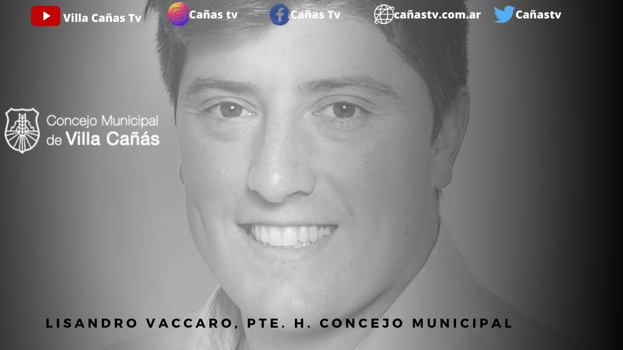 Lisandro Vaccaro, Pte. H. Concejo Municipal: La situación económica de Villa Cañas