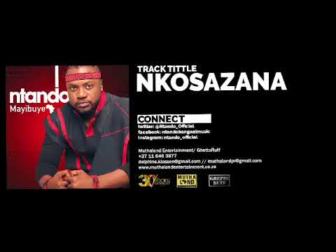 Ntando - Nkosazana (Audio)