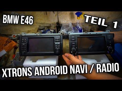 BMW E46 - xTrons Android Radio - Ausführliche Einbauanleitung - Teil 1