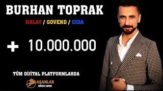 Burhan Toprak - Yeni. 2020  Halay Govend Cida Roj müzik