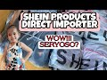 SHEIN PRODUCTS SUPPLIER AND DIRECT IMPORTER