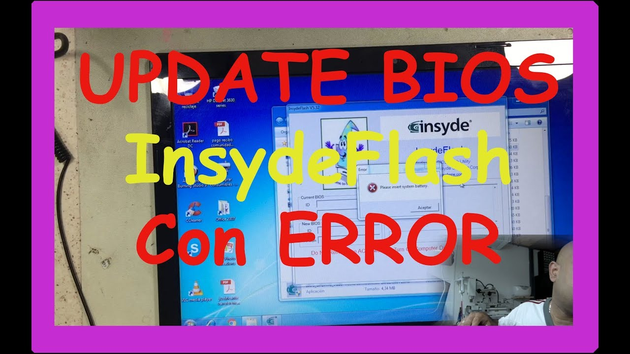 ACTUALIZA la BIOS con InsydeFlash (DESCARTAR ERROR)