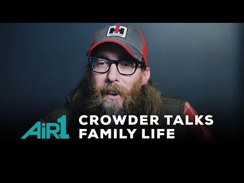Air1 - Crowder Talks Family