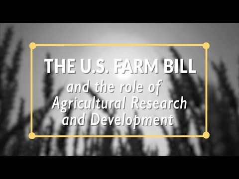 The U.S. Farm Bill and the Role of Agricultural Research and Development