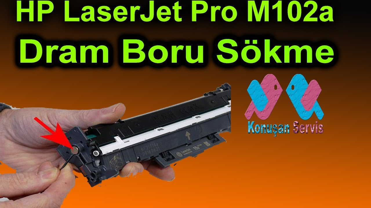 Hp Laserjet Pro M102a Drum Boru Nasl Deiir Youtube Opc Printer P1102 Toner Katrid Ce285a 85a How To Change The Pipe
