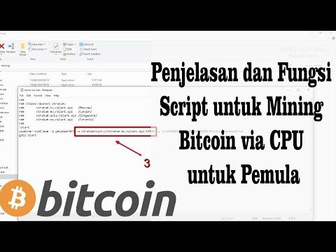 Penjelasan Dan Fungsi Script Untuk Mining Bitcoin Via CPU Untuk Pemula