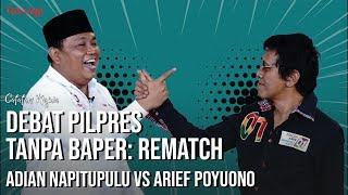 Debat Pilpres Tanpa Baper: Rematch Adian Napitupulu vs Arief Poyuono | Catatan Najwa