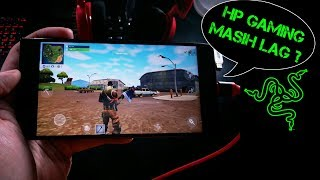 AMPUN ! HP GAMING SPEK TINGGI MASIH LAG MAIN FORTNITE ANDROID ? (RAZER PHONE)