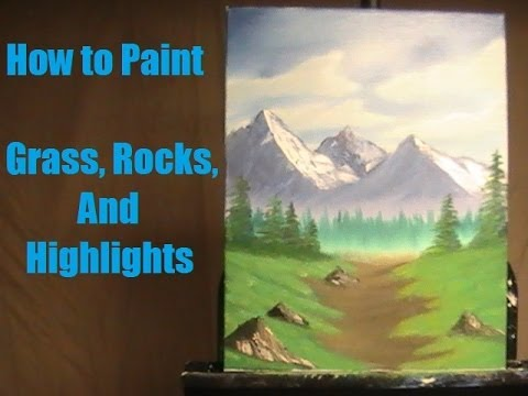 How To Paint Grass Rocks And Highlights Foreground