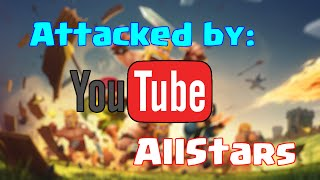 Clash of Clans - Attacked by YouTubeAllStars!