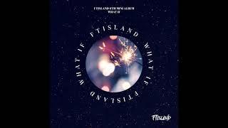 audio ftisland ft아일랜드 dance with u album what if