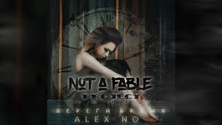 AlexNo Save Time Not A Fable Project Remix